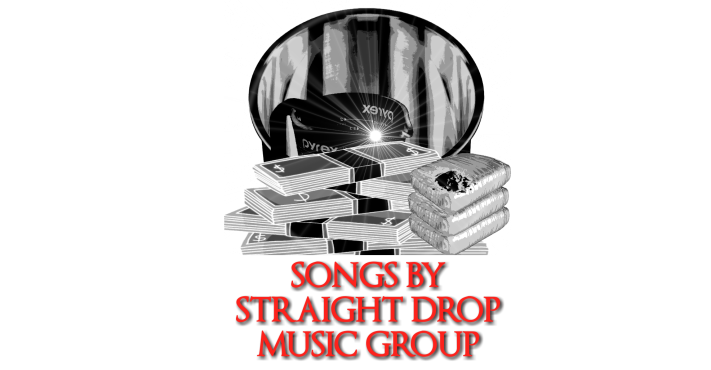 Songs By Straight Drop Music Group